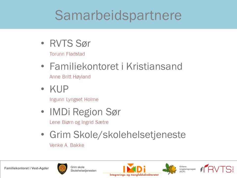 Samarbeidspartnere RVTS Sør Familiekontoret i Kristiansand KUP