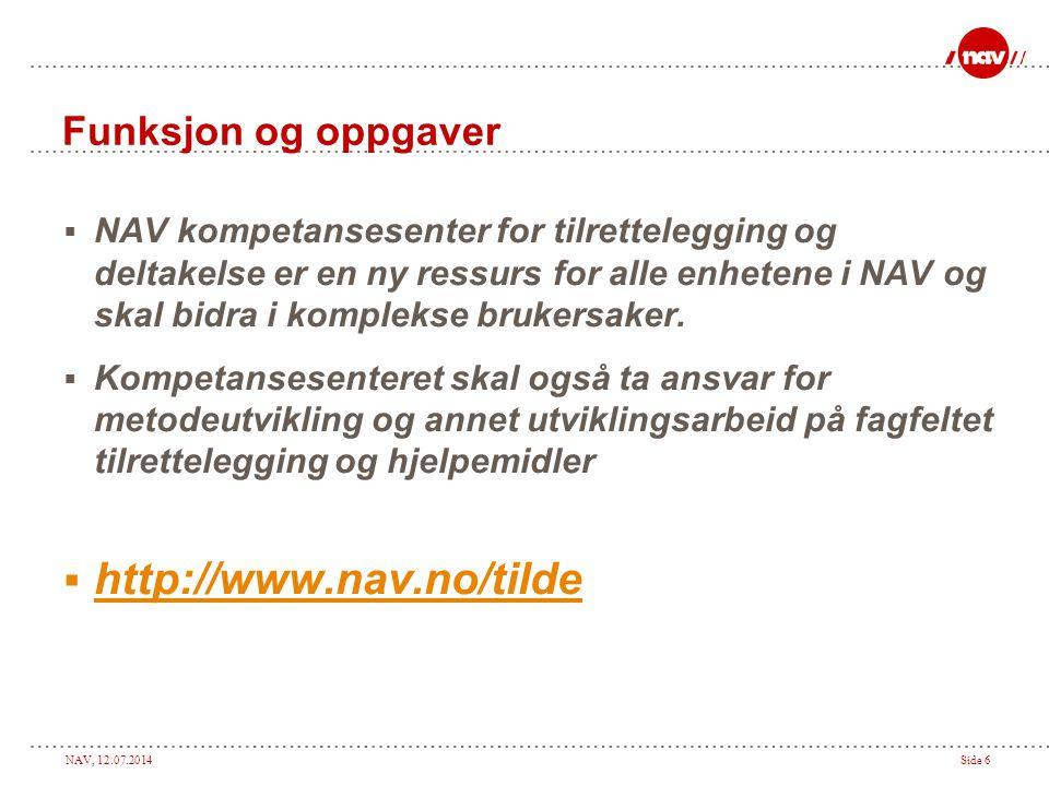 http://www.nav.no/tilde Funksjon og oppgaver