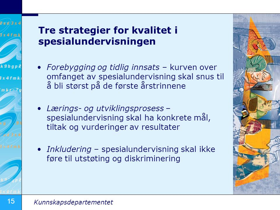 Tre strategier for kvalitet i spesialundervisningen