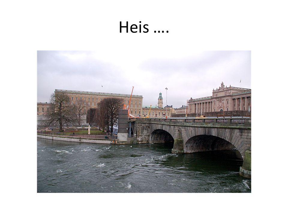 Heis ….