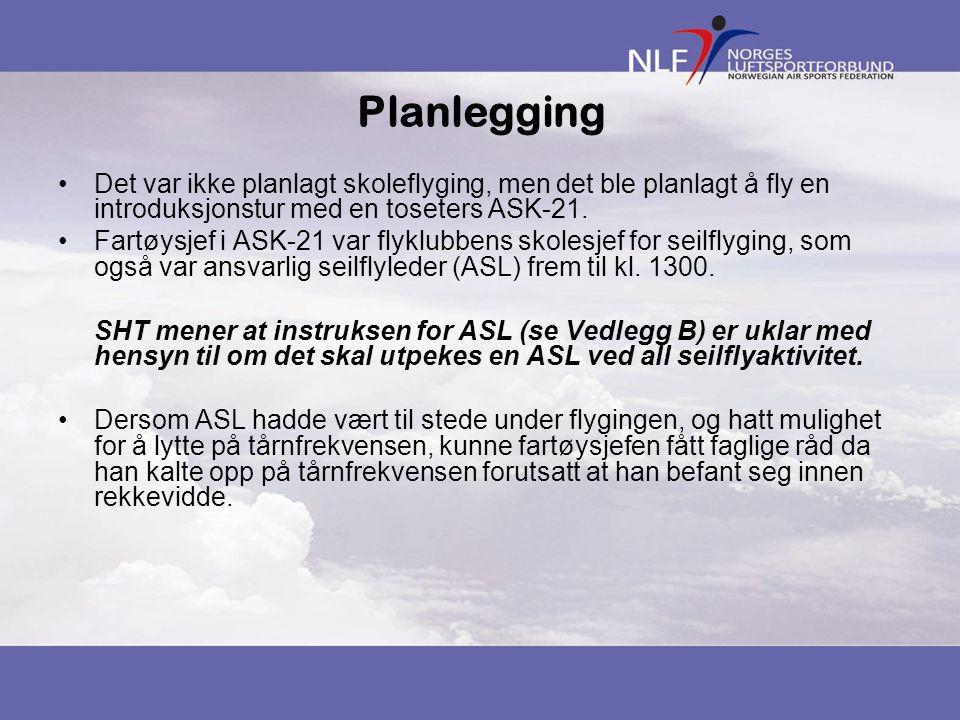 Planlegging Det var ikke planlagt skoleflyging, men det ble planlagt å fly en introduksjonstur med en toseters ASK-21.
