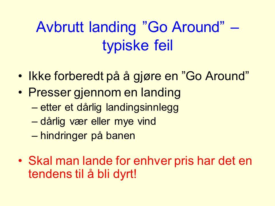 Avbrutt landing Go Around – typiske feil
