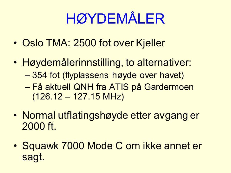 HØYDEMÅLER Oslo TMA: 2500 fot over Kjeller