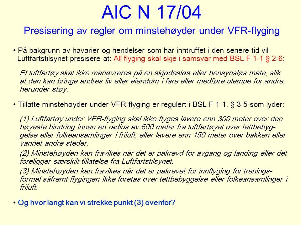 AIC N 17/04 Presisering av regler om minstehøyder under VFR-flyging
