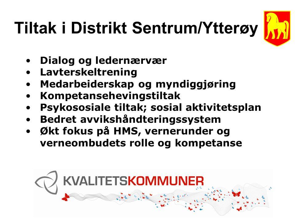 Tiltak i Distrikt Sentrum/Ytterøy