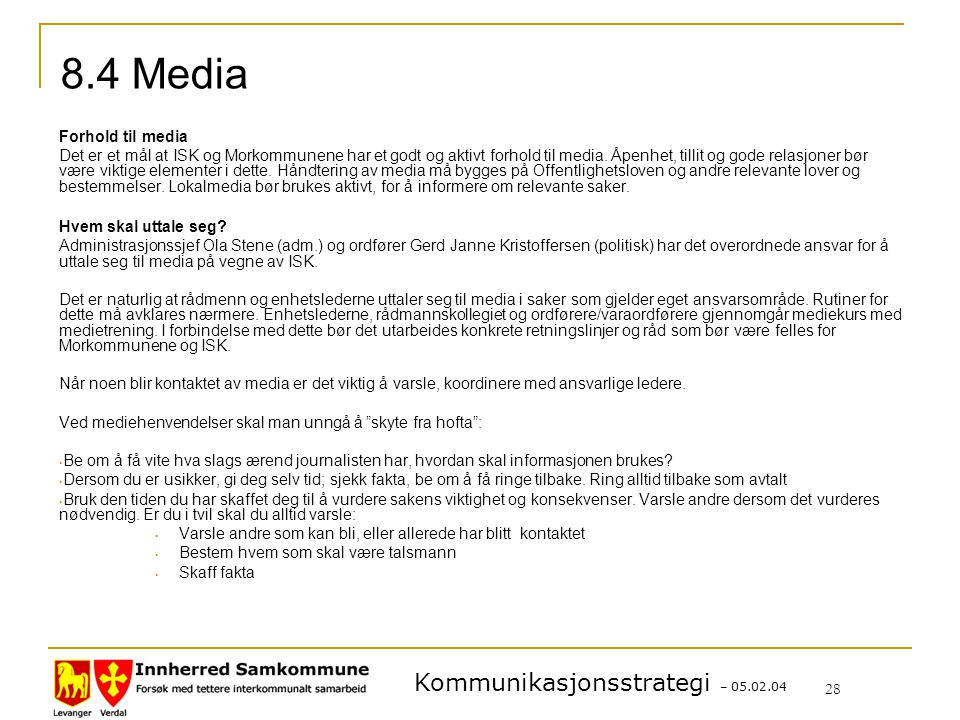 8.4 Media Forhold til media
