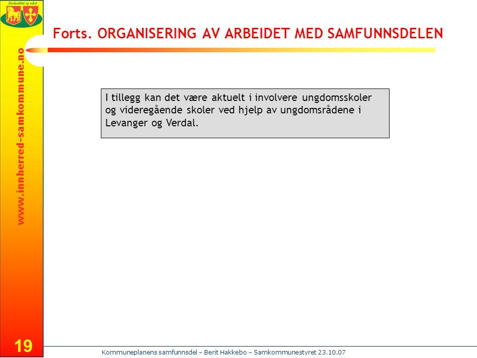 Forts. ORGANISERING AV ARBEIDET MED SAMFUNNSDELEN
