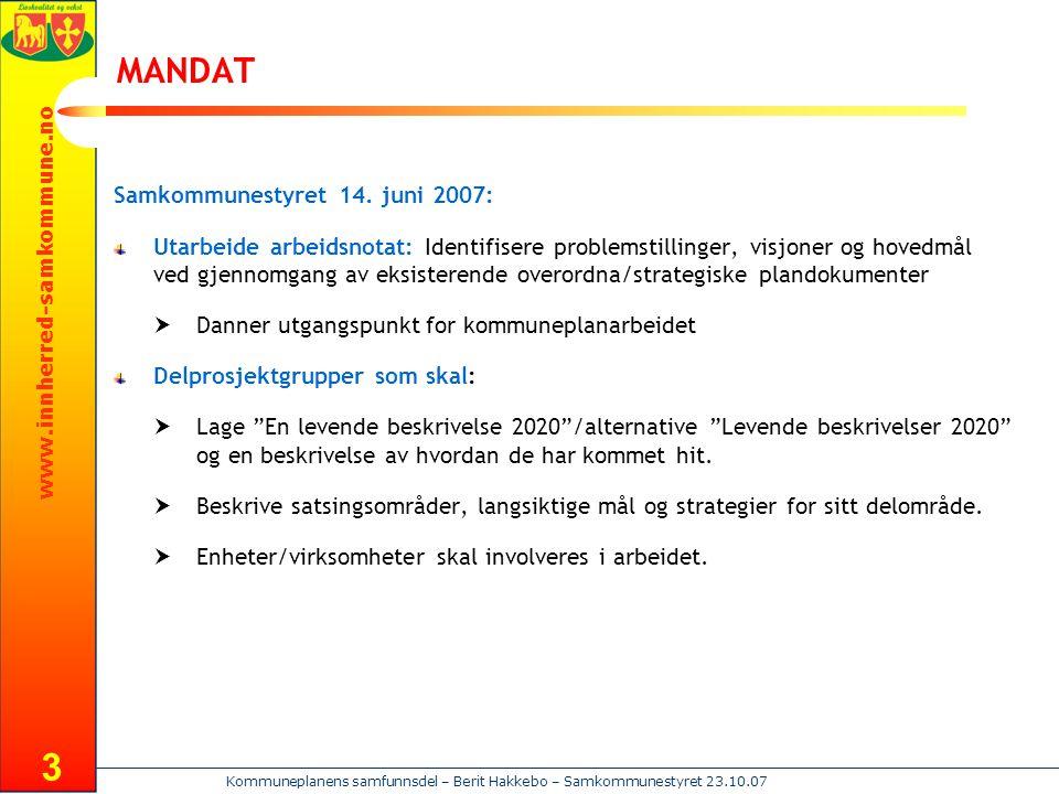 MANDAT Samkommunestyret 14. juni 2007: