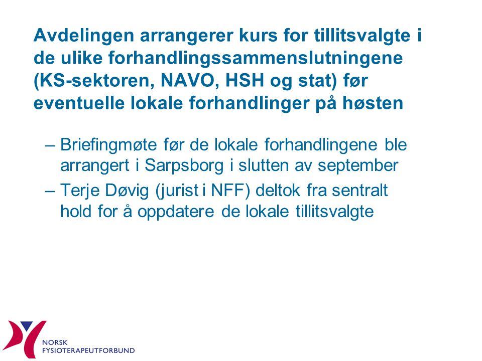 Avdelingen arrangerer kurs for tillitsvalgte i de ulike forhandlingssammenslutningene (KS-sektoren, NAVO, HSH og stat) før eventuelle lokale forhandlinger på høsten