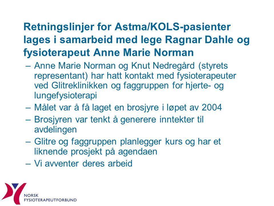 Retningslinjer for Astma/KOLS-pasienter lages i samarbeid med lege Ragnar Dahle og fysioterapeut Anne Marie Norman