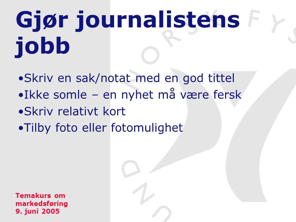 Gjør journalistens jobb