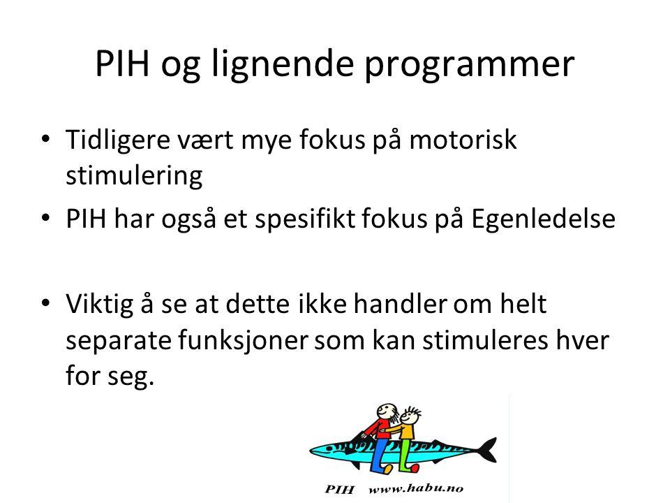 PIH og lignende programmer