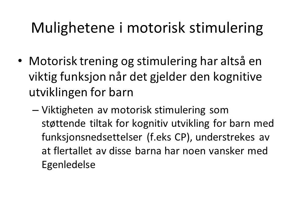 Mulighetene i motorisk stimulering