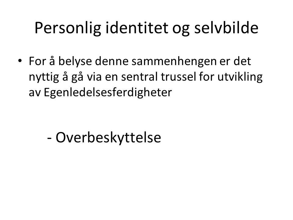 Personlig identitet og selvbilde