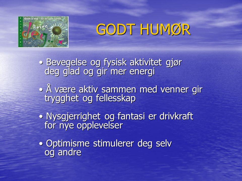 GODT HUMØR