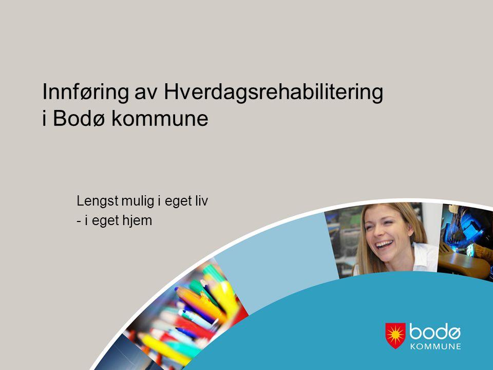 Innføring av Hverdagsrehabilitering i Bodø kommune