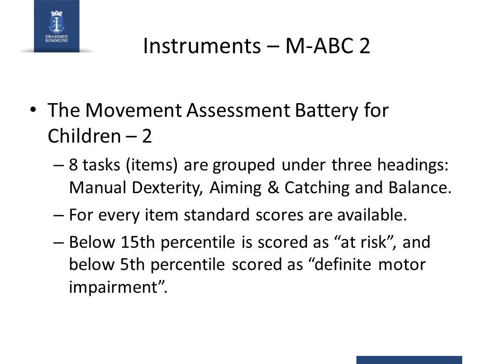 Instruments – M-ABC 2 The Movement Assessment Battery for Children – 2