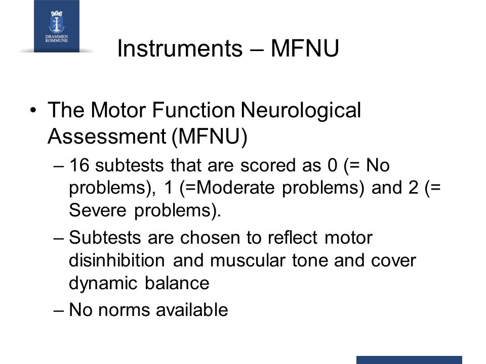 Instruments – MFNU The Motor Function Neurological Assessment (MFNU)