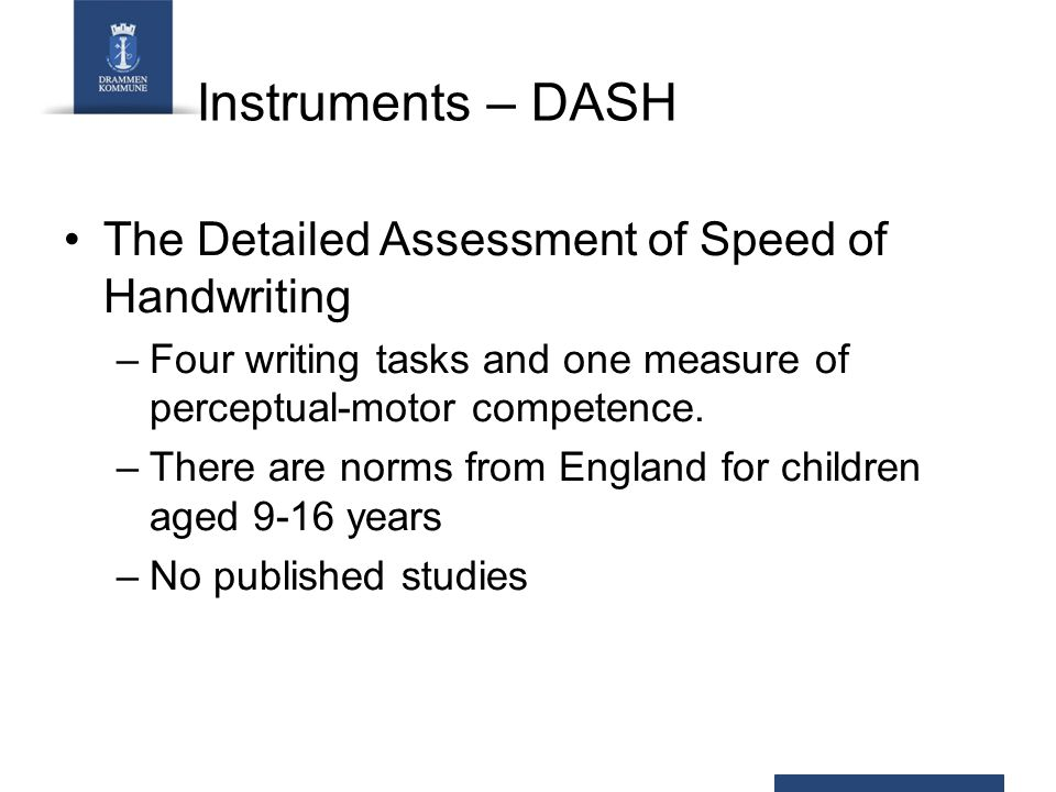 Instruments – DASH The Detailed Assessment of Speed of Handwriting