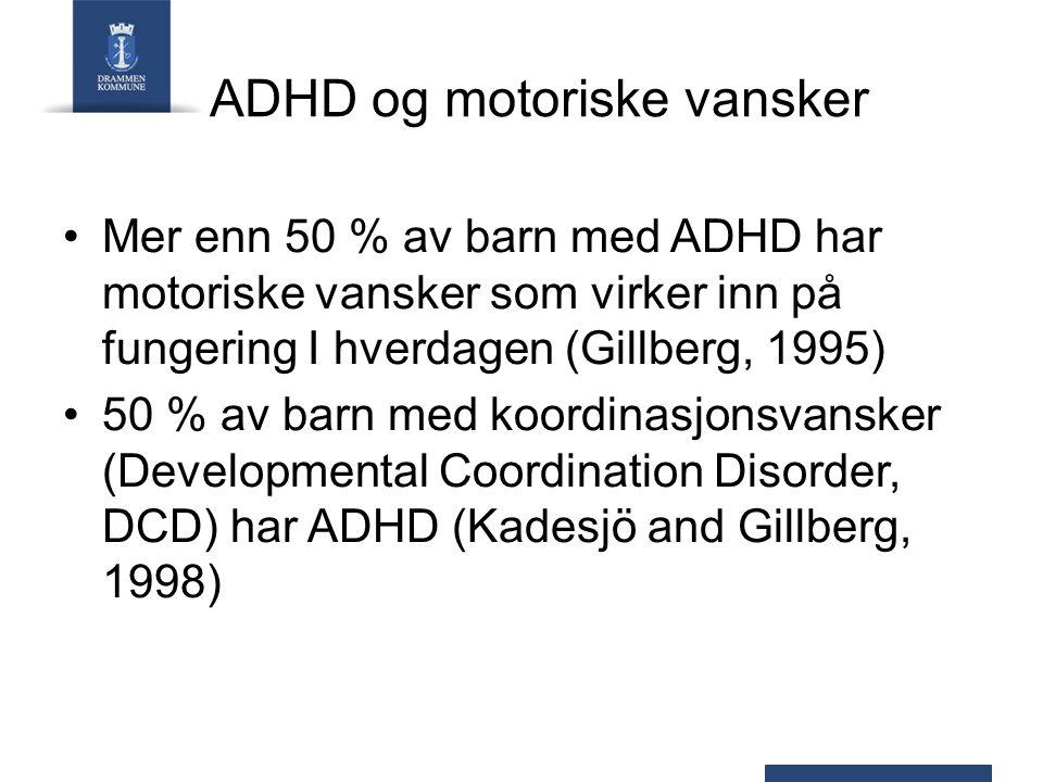 ADHD og motoriske vansker