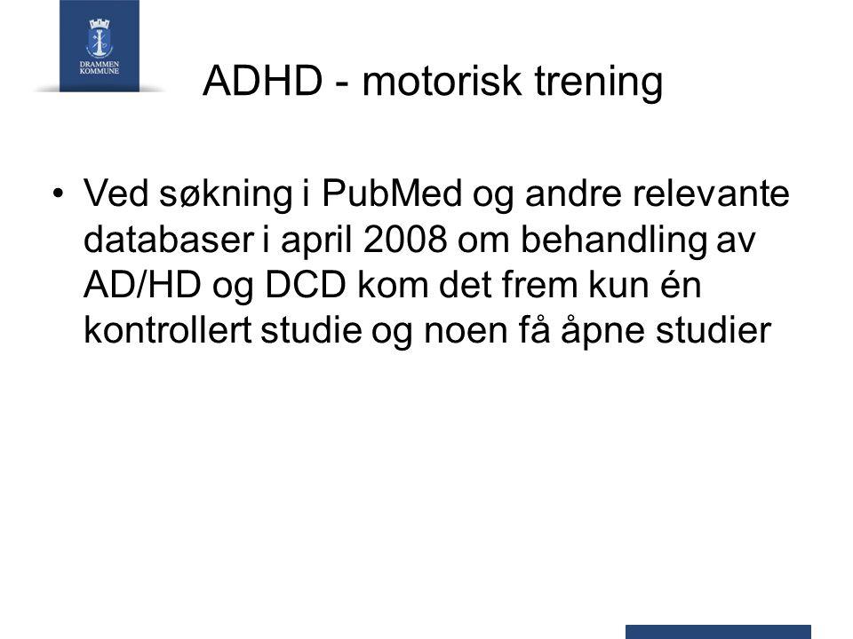 ADHD - motorisk trening