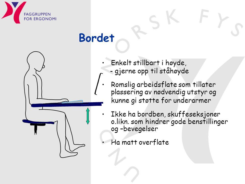 Bordet Enkelt stillbart i høyde, - gjerne opp til ståhøyde