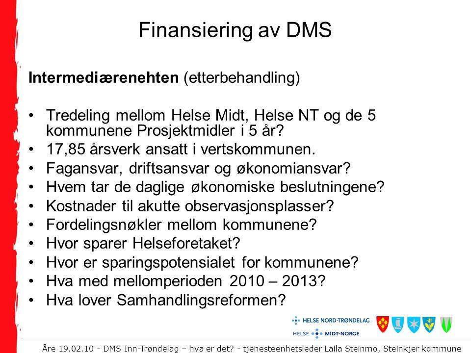 Finansiering av DMS Intermediærenehten (etterbehandling)