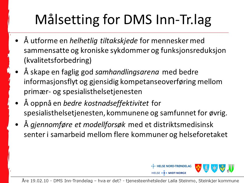 Målsetting for DMS Inn-Tr.lag