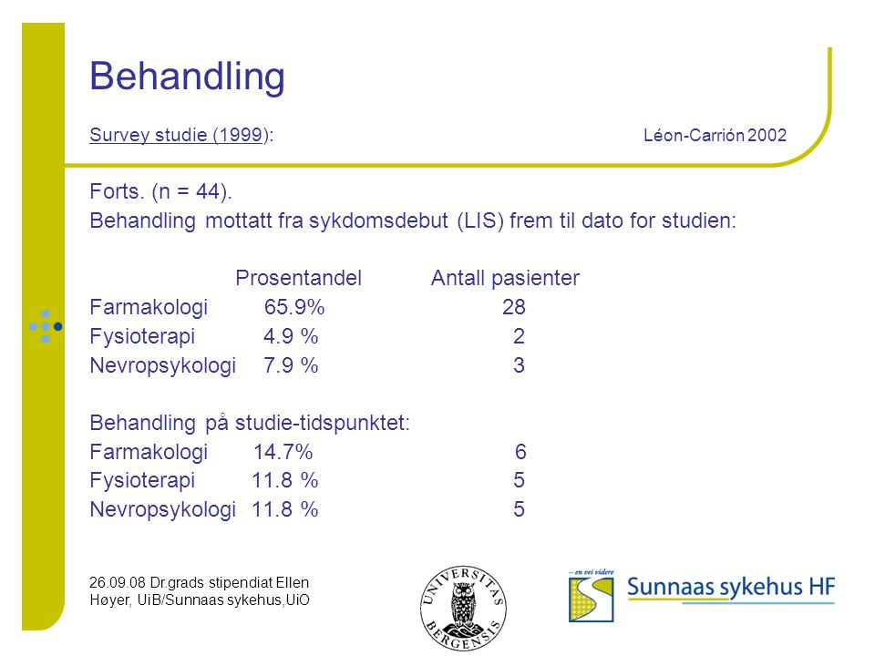 Behandling Survey studie (1999): Léon-Carrión 2002