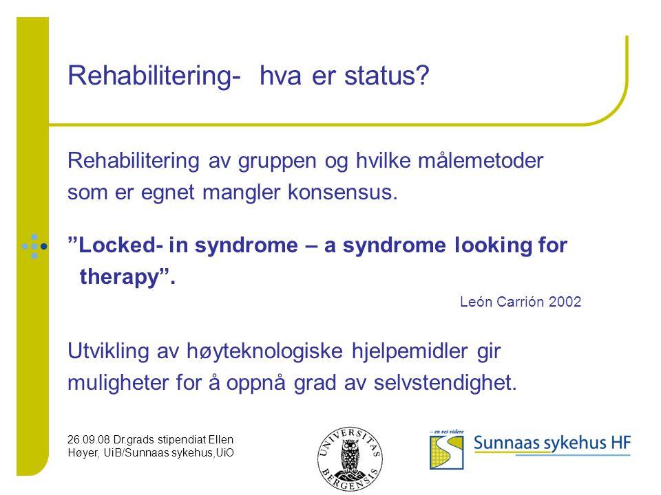 Rehabilitering- hva er status