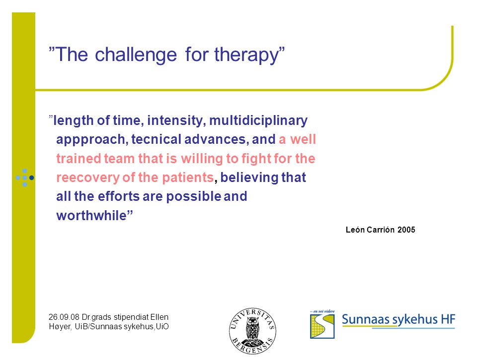 The challenge for therapy
