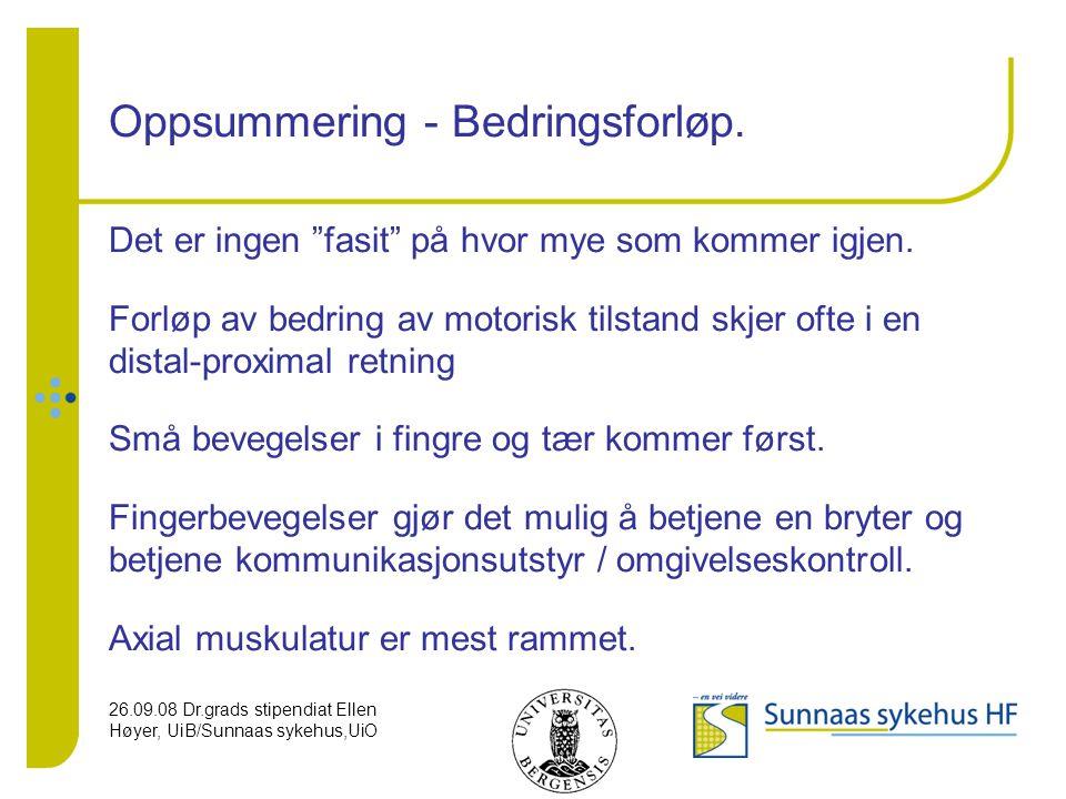 Oppsummering - Bedringsforløp.