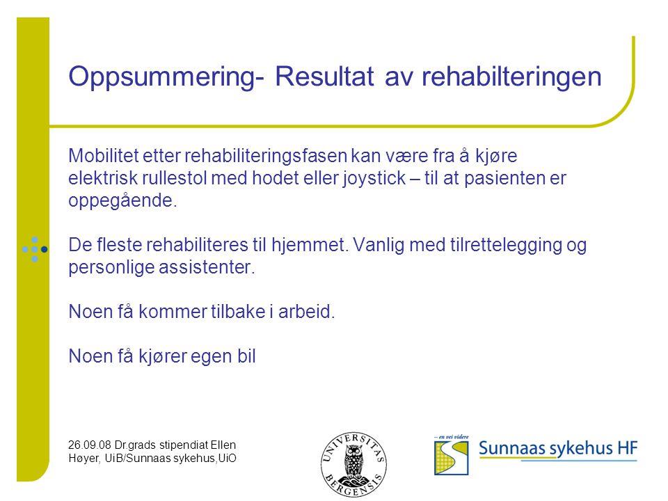 Oppsummering- Resultat av rehabilteringen