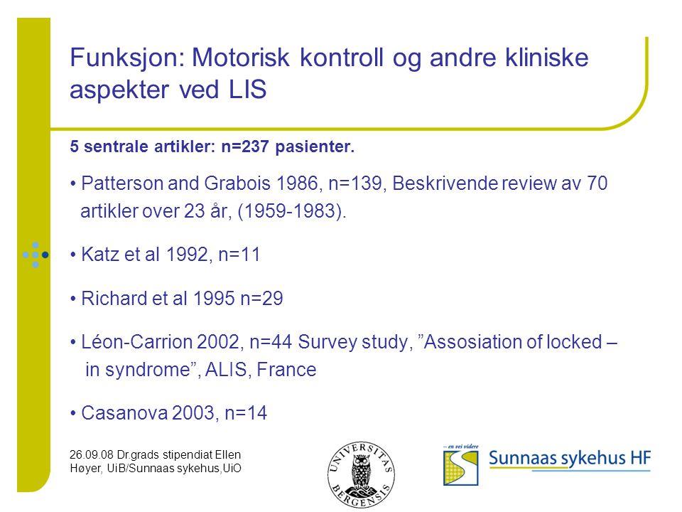 Funksjon: Motorisk kontroll og andre kliniske aspekter ved LIS