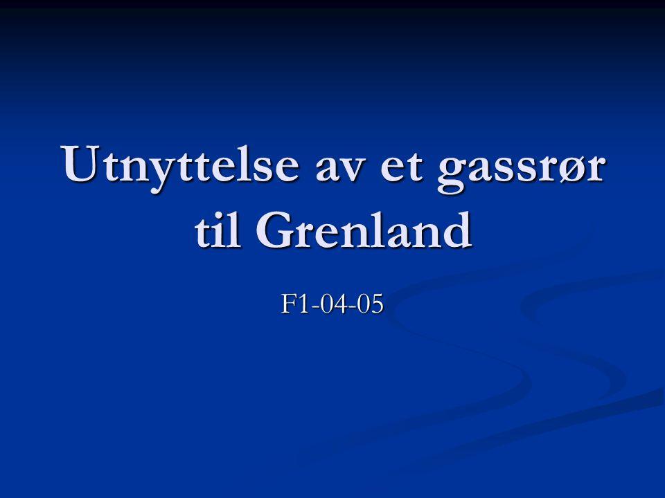 Utnyttelse av et gassrør til Grenland