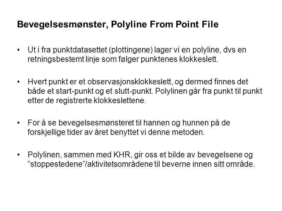 Bevegelsesmønster, Polyline From Point File