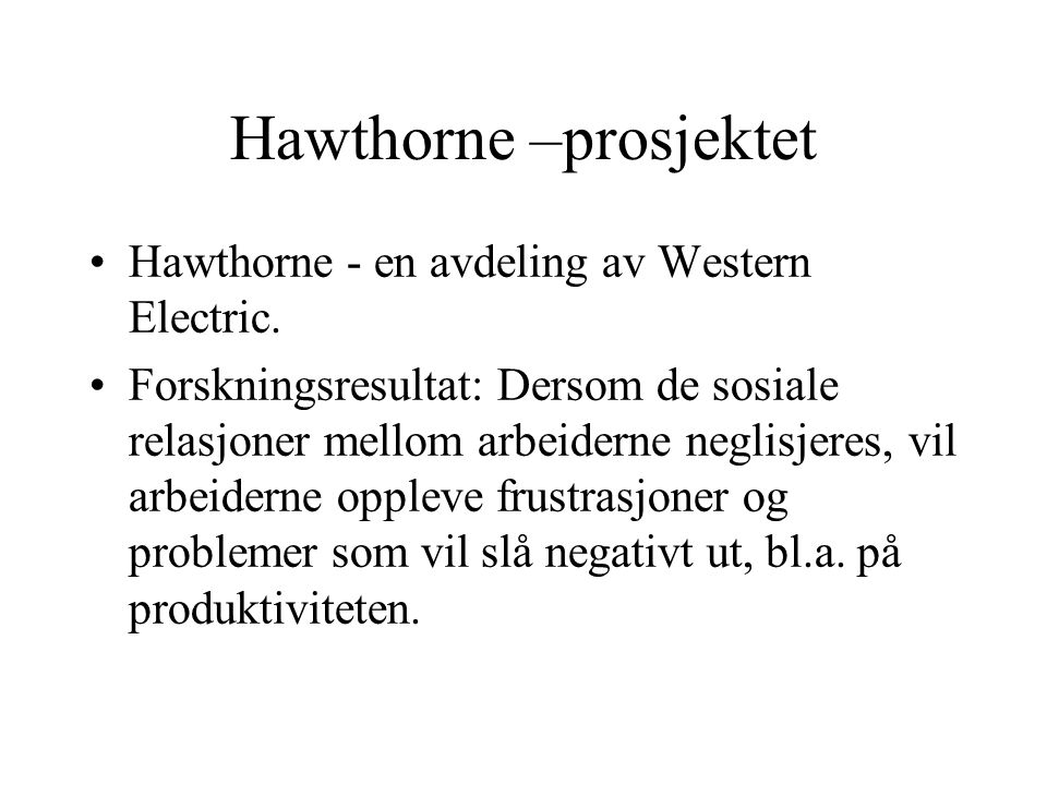 Hawthorne –prosjektet