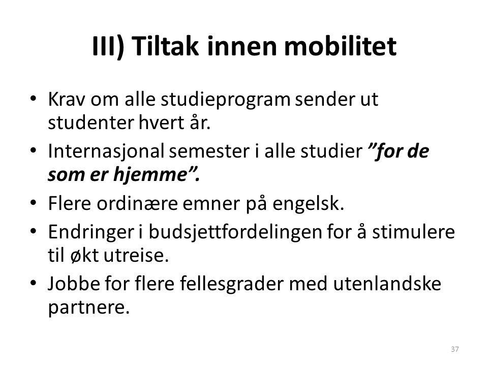 III) Tiltak innen mobilitet