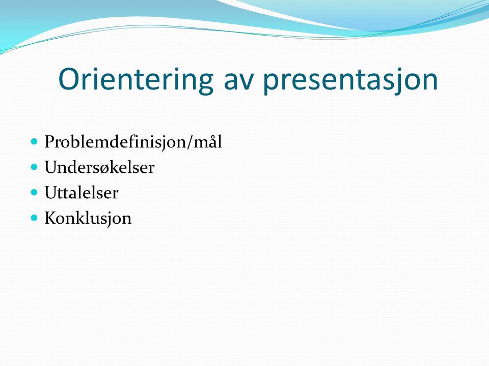 Orientering av presentasjon