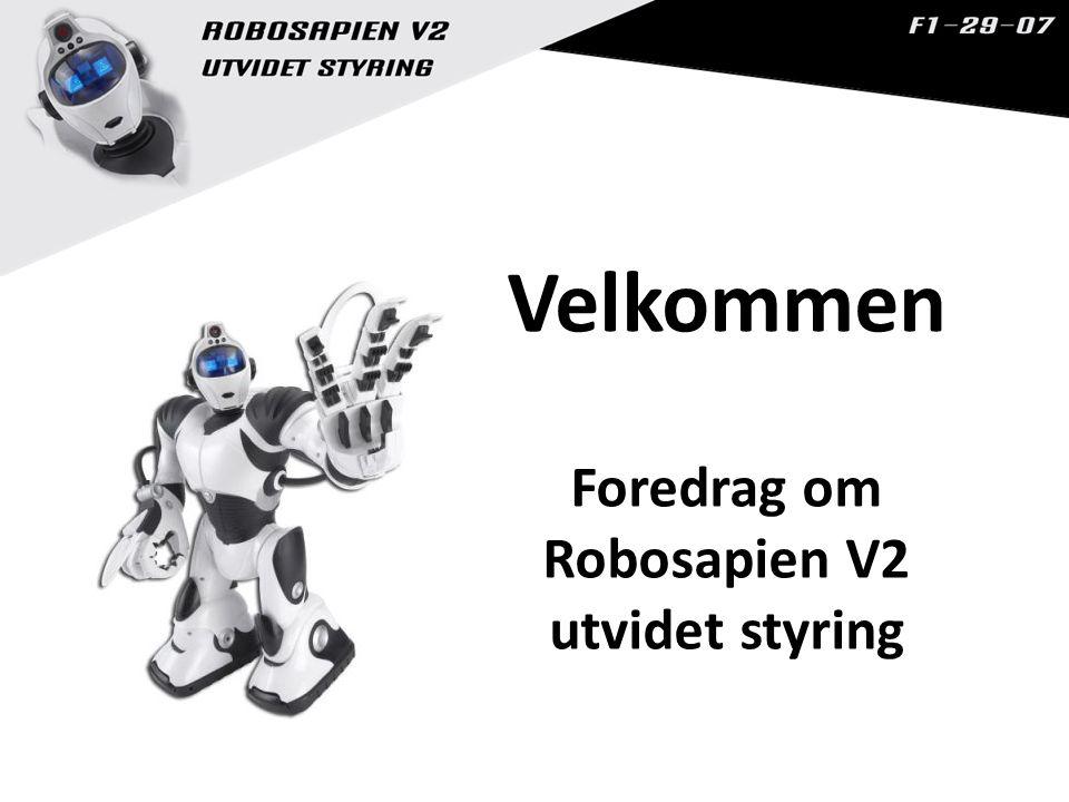 Foredrag om Robosapien V2 utvidet styring