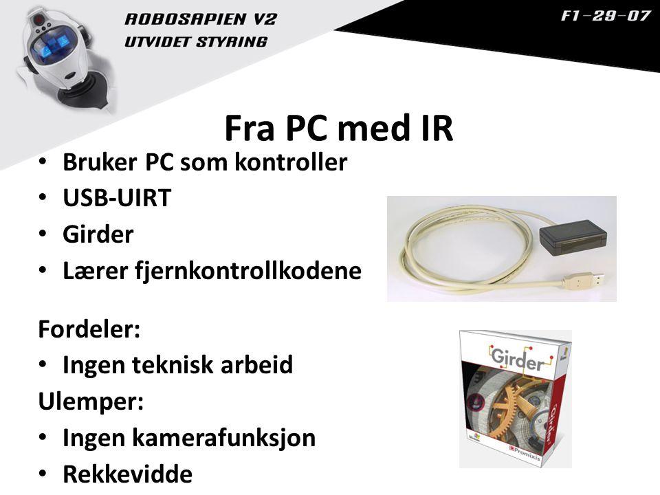Fra PC med IR Bruker PC som kontroller USB-UIRT Girder