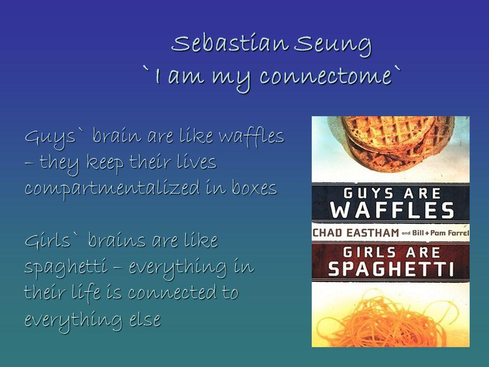 Sebastian Seung `I am my connectome`