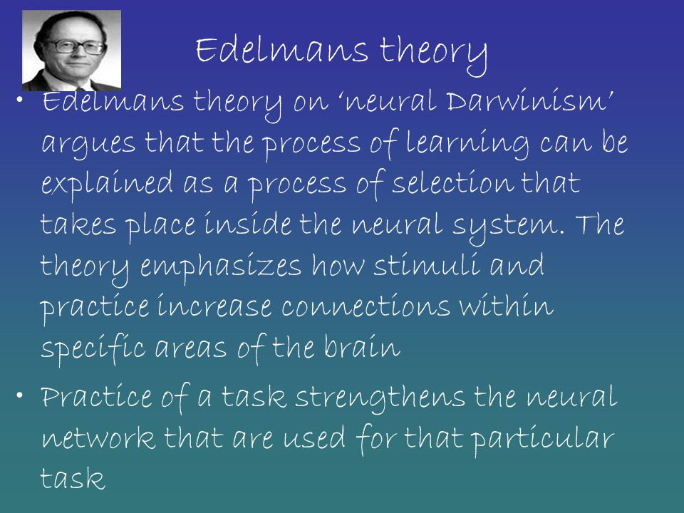 Edelmans theory