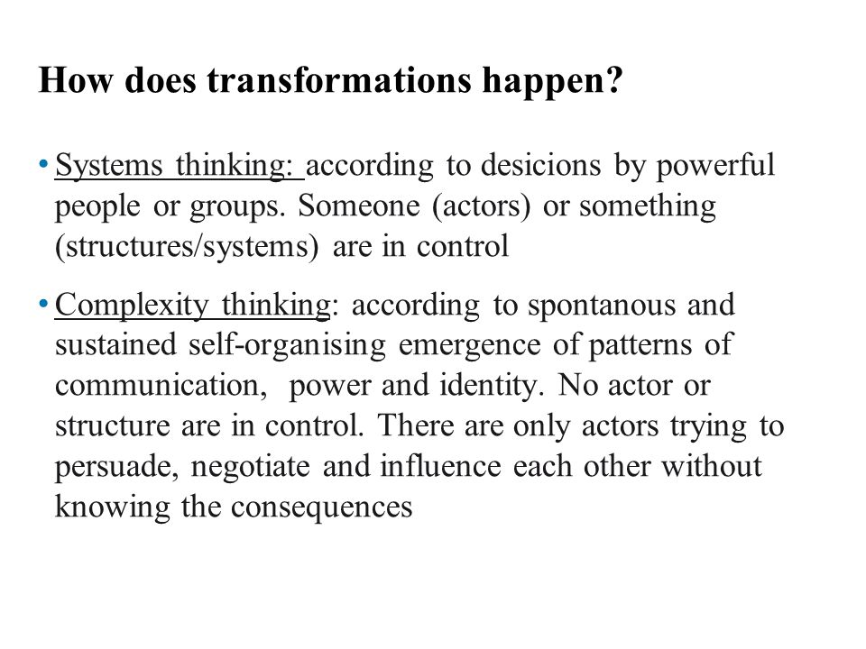 How does transformations happen