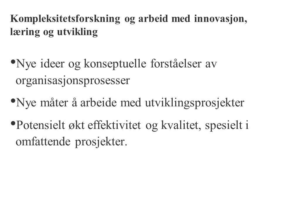Kompleksitetsforskning og arbeid med innovasjon, læring og utvikling