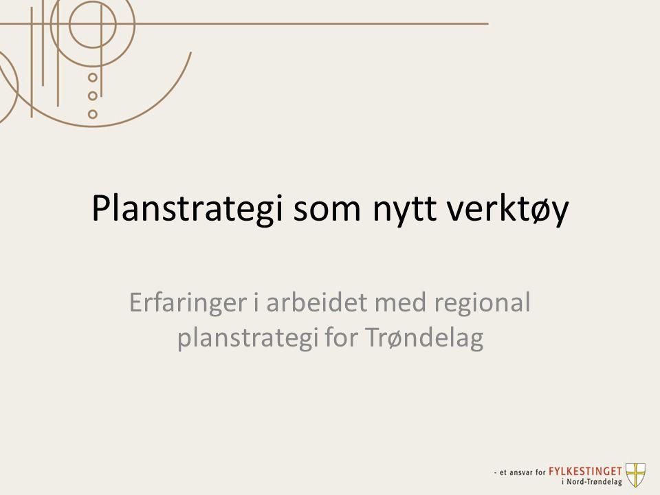 Planstrategi som nytt verktøy