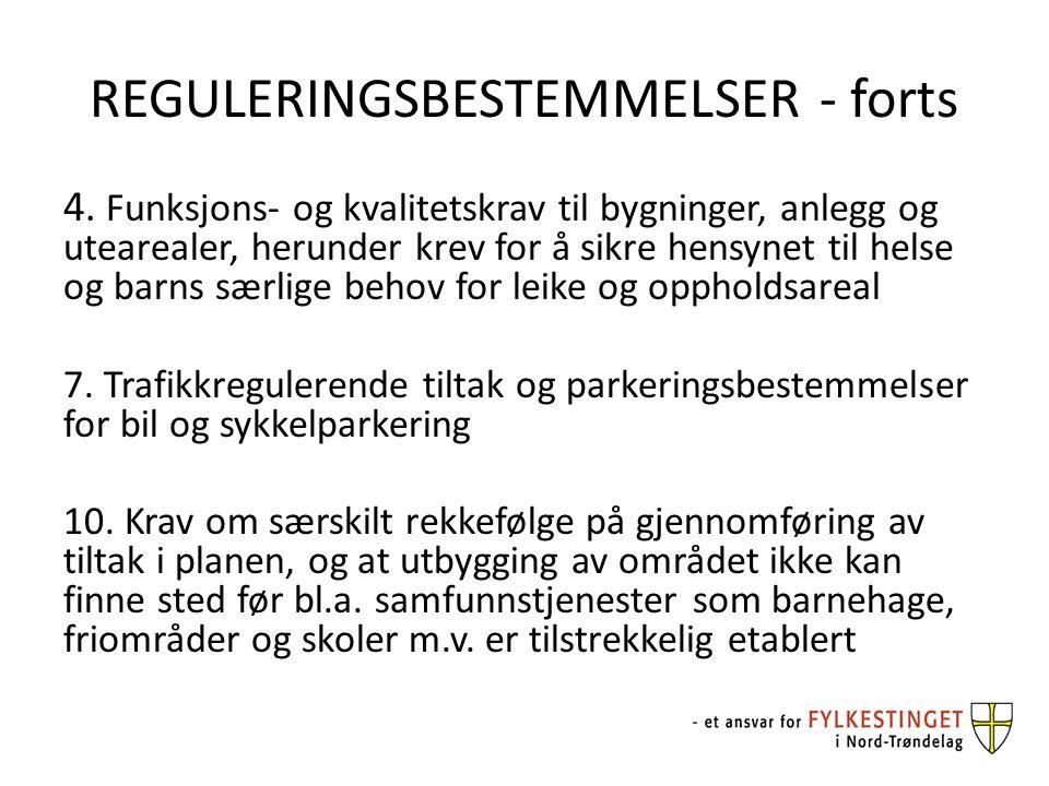 REGULERINGSBESTEMMELSER - forts