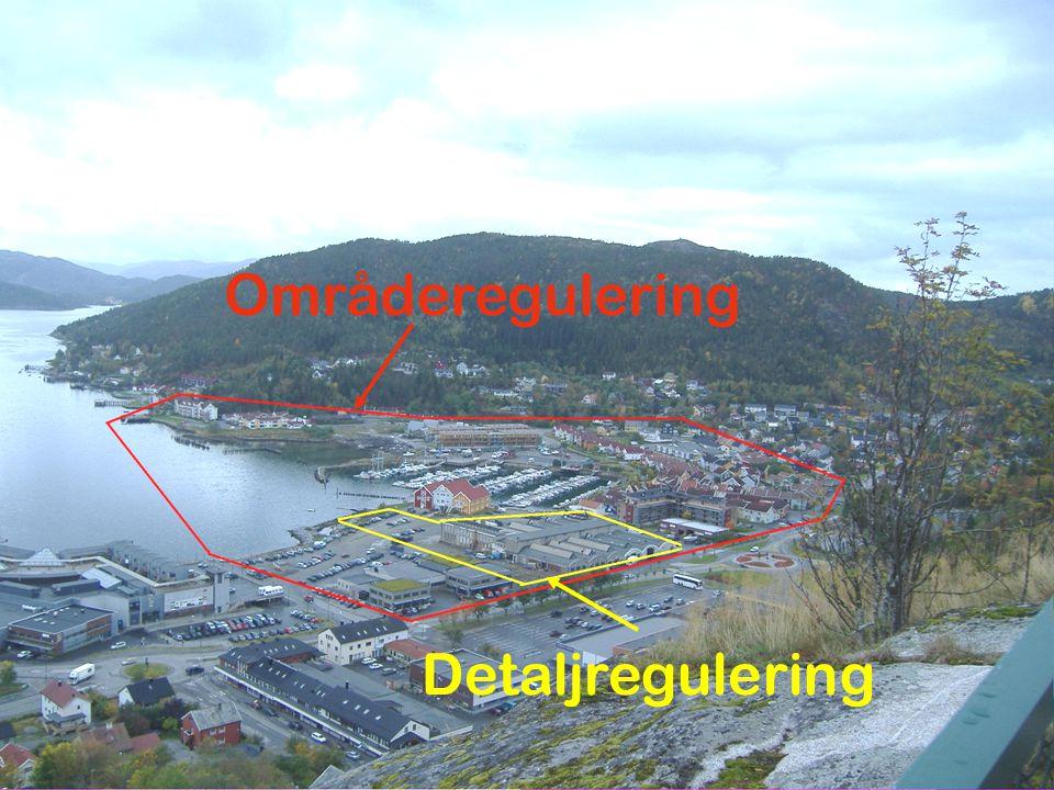 Områderegulering Detaljregulering