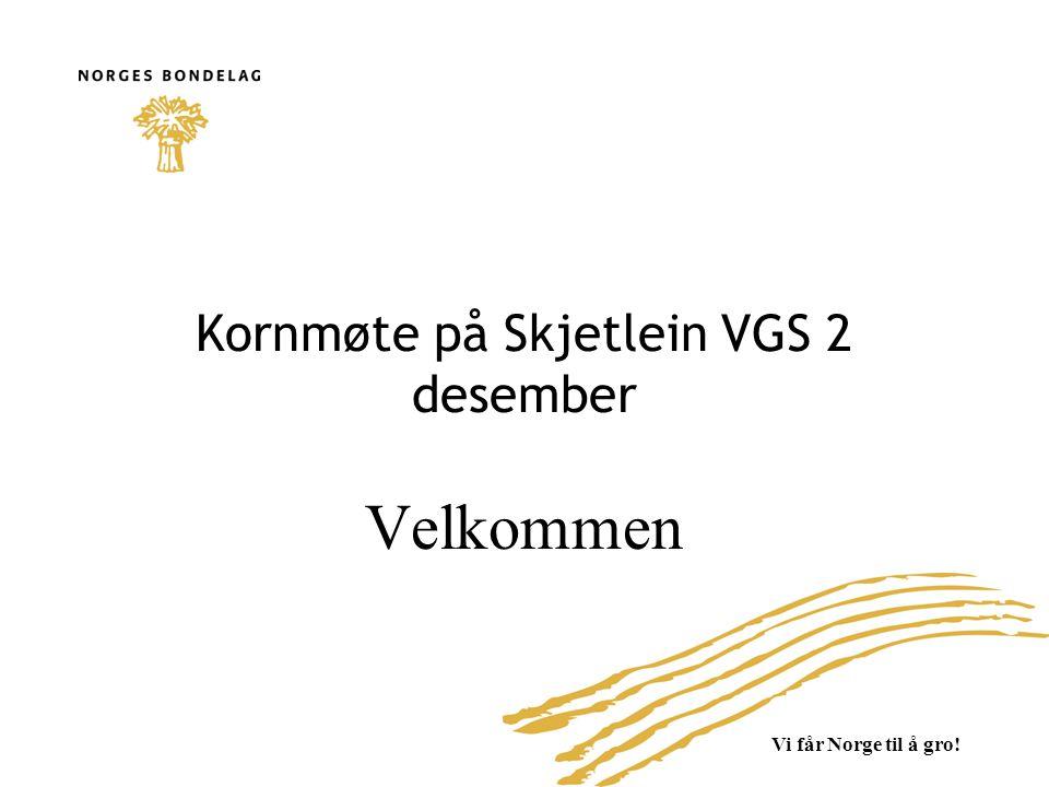 Kornmøte på Skjetlein VGS 2 desember