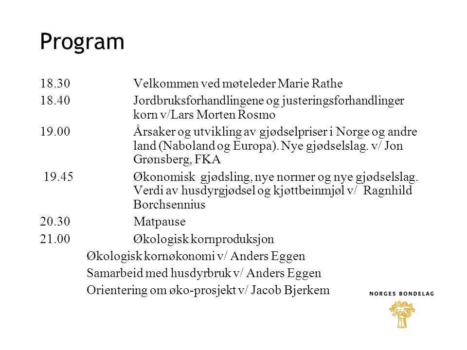 Program 18.30 Velkommen ved møteleder Marie Rathe